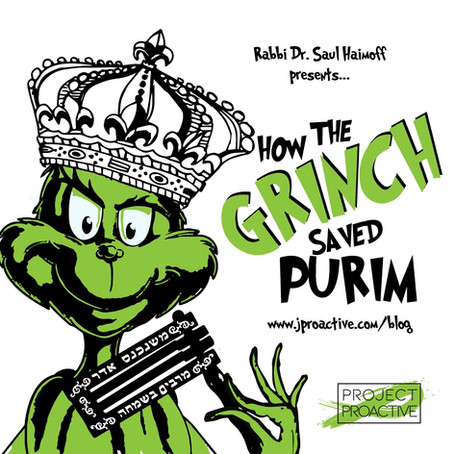 HOW THE GRINCH SAVED PURIM