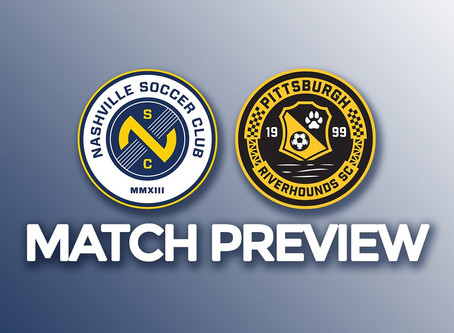 Preview: Nashville SC vs Pittsburgh Riverhounds