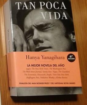 TAN POCA VIDA de Hanya Yanagihara