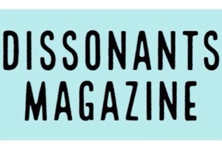 MEET THE PUBLICATION: Dissonants Magazine