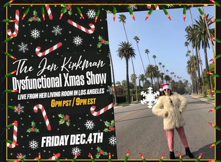 Dec 4th - Jen Kirkman is back with her 9th Annual Jen Kirkman Dysfunctional Xmas Show!