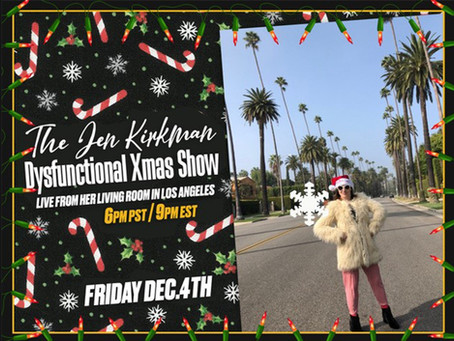 Dec 4th - Jen Kirkman is back with her 9th Annual Jen Kirkman Dysfunctional Xmas Show!