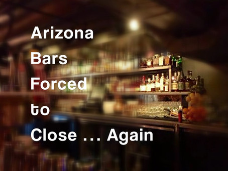 Arizona Bars Forced to Close ... Again