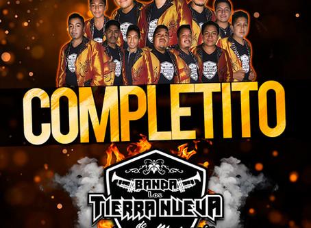 """Banda Los Tierra Nueva de Aranza presentarán su nuevo sencillo """"Completito"""""""