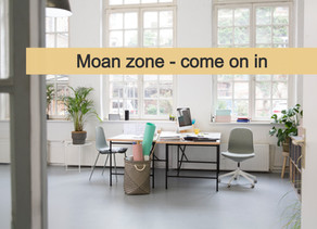Having to re-think the 'moan zone'