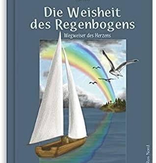 Die Weisheit des Regenbogens