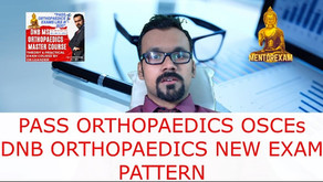 Orthopaedic OSCE new pattern DNB Orthopaedics Final practical exam