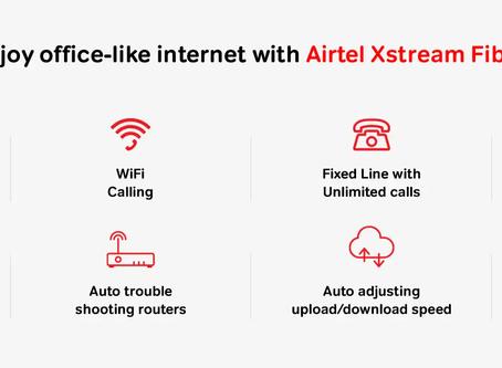 Airtel Xstream Fiber - The Best Broadband Service...