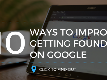 10 Ways to Improve Getting Found On Google