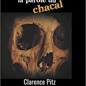 La Parole du Chacal de Clarence Pitz