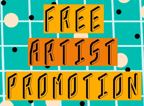 Free Artist Promotions available now
