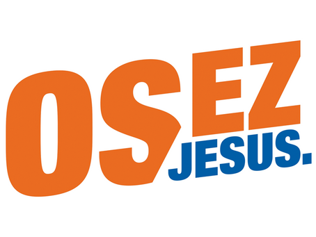 Osez Jésus