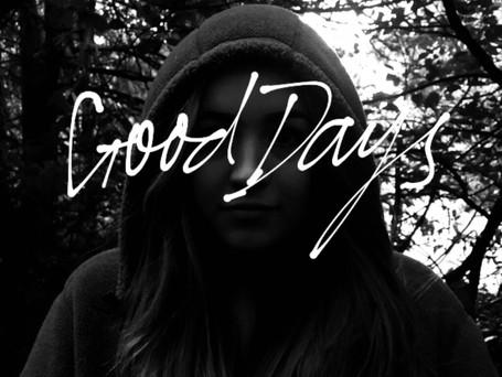 "Maddie Rose's ""Good Days"" - Genuinely Improving My Days"