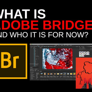 What is Adobe Bridge and who it is for now?