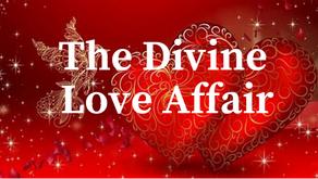The Divine Love Affair