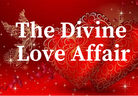 The Divine Love Affair