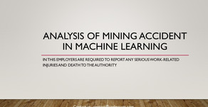 MiniProject: Mining Accident Analysis In Machine Learning