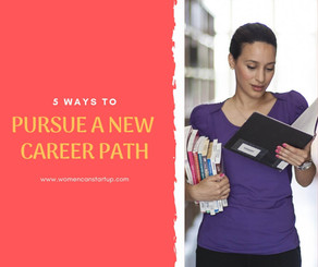 5 Ways To Pursue A New Career Path
