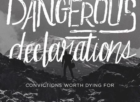 DANGEROUS DECLARATIONS!