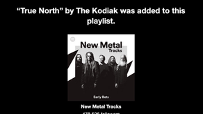 """""""True North"""" Added to Spotify's New Metal Tracks Playlist ... See More"""
