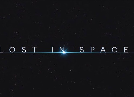 Netflix and Review: Lost In Space (Season 1)