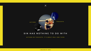 sin is not about action or thoughts