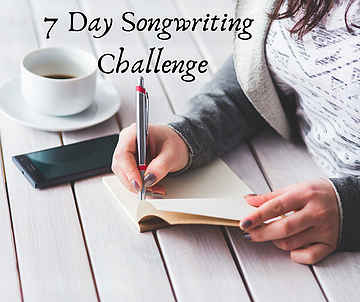 7 Day Songwriter's Challenge - Day 2