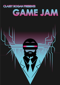 The Poster for the opening Classy Bogan Studios Game Jam