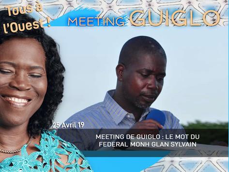 MEETING DE GUIGLO : LE MOT DU FEDERAL MONH GLAN SYLVAIN