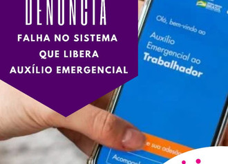 Falhas no sistema do Auxílio Emergencial