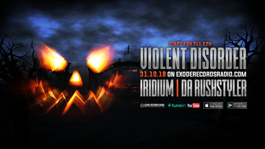 Tonight on Exode Records Radio [Violent Disorder Show]