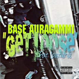 "Base AuraGammi ""Get Loose"" Ft. Constantine"