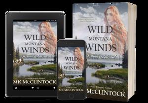 WILD MONTANA WINDS by MK McClintock