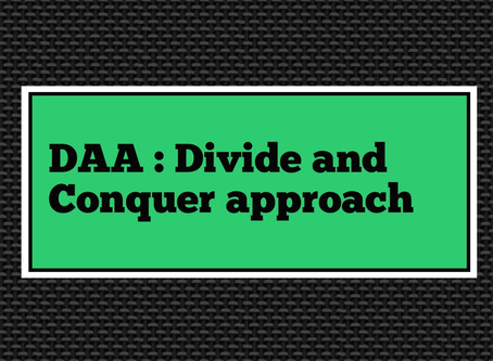 DAA : Divide and Conquer approach