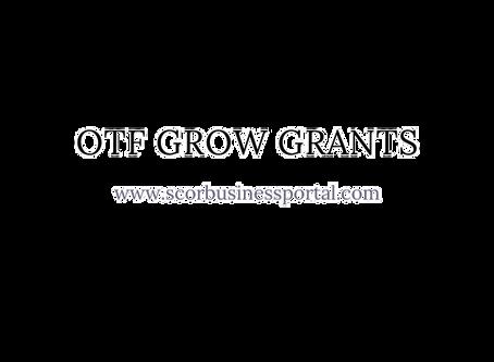 OTF Grow Grants Due August 12th 2020