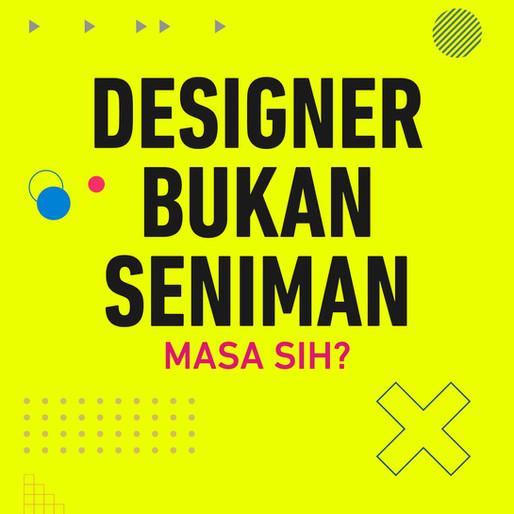 Designer Itu Seniman Atau Bukan?