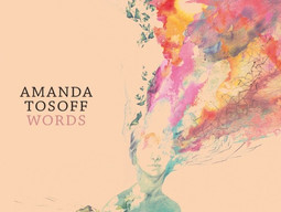 Amanda Tosoff re-releases Words worldwide