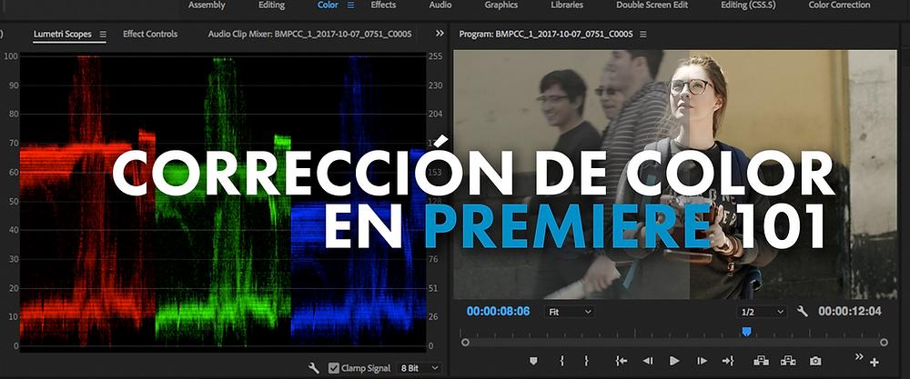 Banner con la interfaz de corrección de color de Adobe Premiere de fondo con el texto: Corrección de Color en Premiere 101