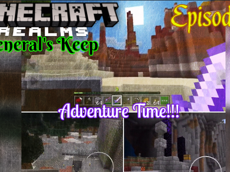 OUT NOW!!! General's Keep (Episode X) - A Minecraft Realms Adventure [Bedrock]