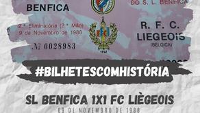 #BilhetesComHistória SL Benfica 1x1 FC Liègeois 1988
