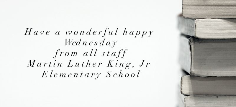 Happy Wednesday at MLK
