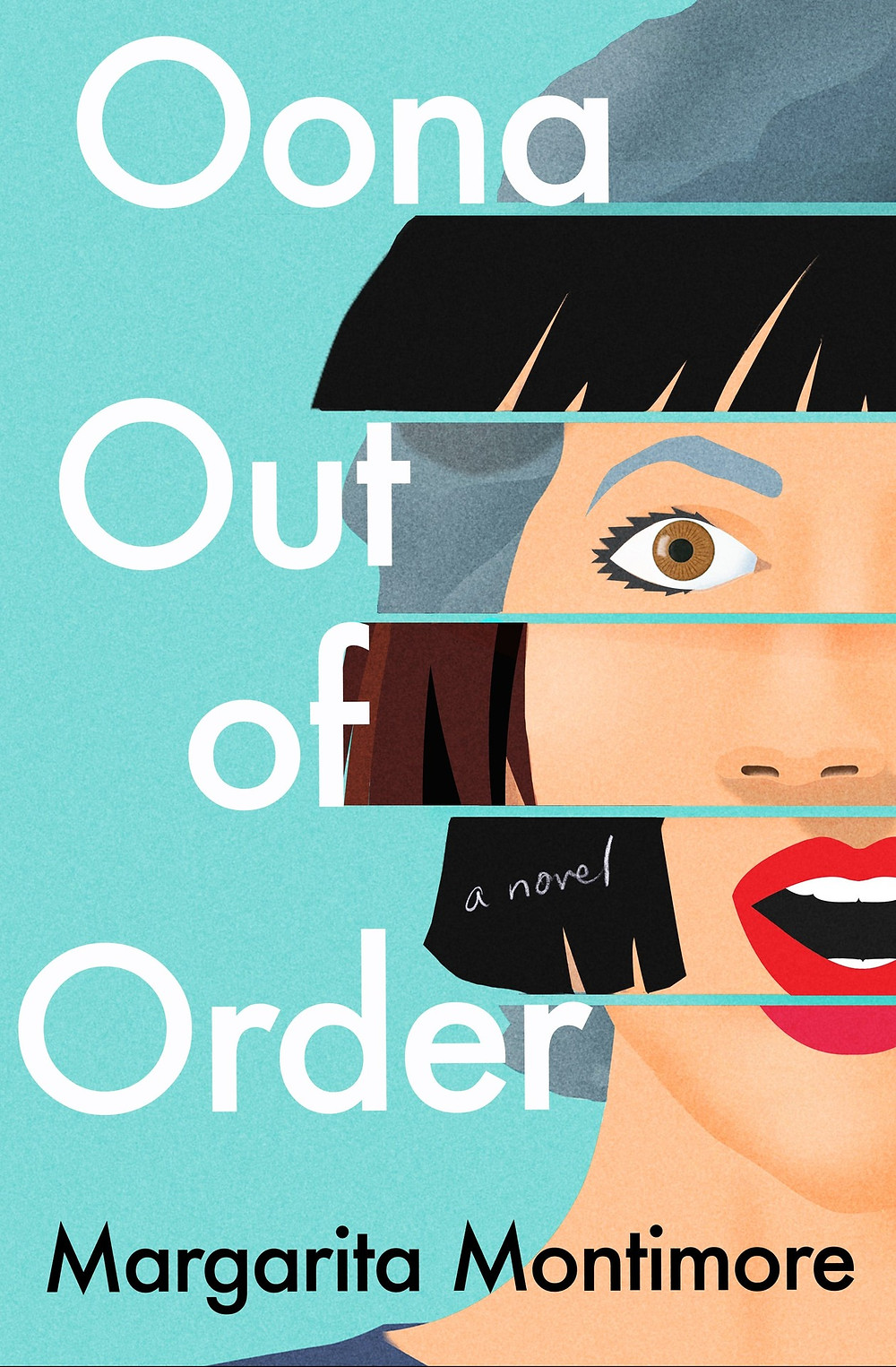 Oona Out of Order Margarita Montimore thebookslut book reviews the bookslut