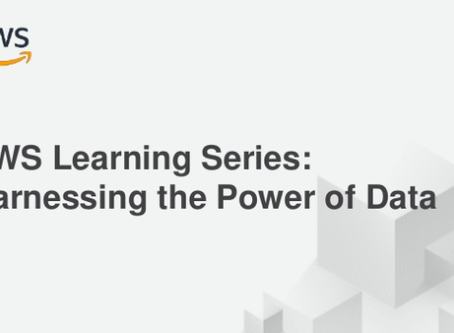 AWS Learning Series: Harnessing the Power of Data