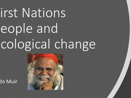 First Nations People and ecological change