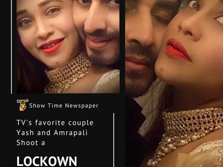 TV's favorite couple Yash and Amrapali shoot a lockdown  music video for Amitabh Narain's