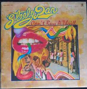 STEELY DAN : Can't buy a Thrill (1972)