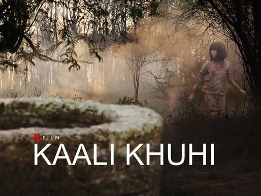 Kaali Khuhi Netflix Film Review