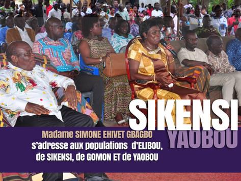 SIMONE EHIVET S'ADRESSE AUX POPULATIONS D'ELIBOU, DE SIKENSI, DE GOMON ET DE YAOBOU