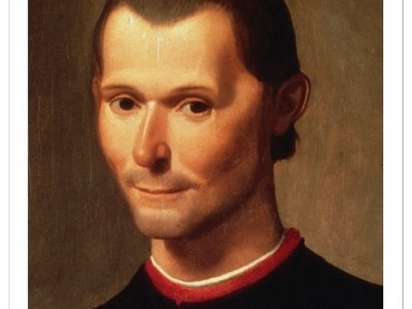 29.  Machiavelli - The Proponent of  Modern Day Statecraft and Politics