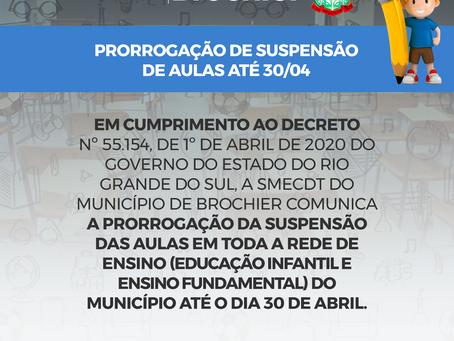 Permanência da suspensão das aulas no Município até o próximo dia 30 de abril.